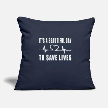 "Save Nursing School Student, It's A Beautiful Day To - Throw Pillow Cover 18"" x 18"""