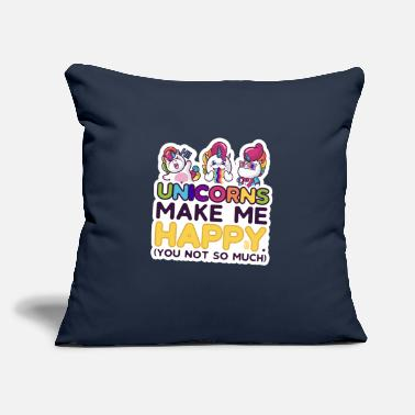 "Cute Funny Unicorns Make Me Happy You Not So Much - Throw Pillow Cover 18"" x 18"""