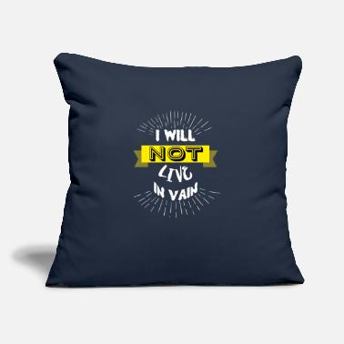 "Unusual Stop live in vain. Motivational t-shirt. Gift idea - Throw Pillow Cover 18"" x 18"""