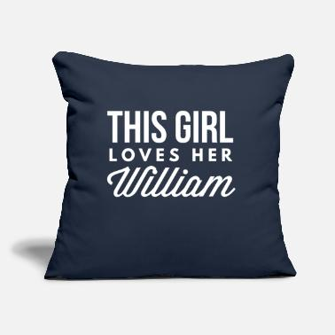 "Girl This girl loves her William - Throw Pillow Cover 18"" x 18"""
