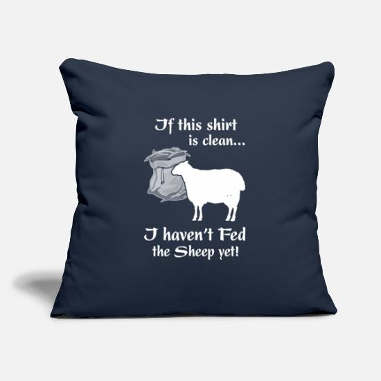 "Clean Pillow Cases - If this shirt is clean I haven t Fed the Sheep yet - Throw Pillow Cover 18"" x 18"" navy"