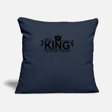 "Only a King Can Attract a Queen - Throw Pillow Cover 18"" x 18"""