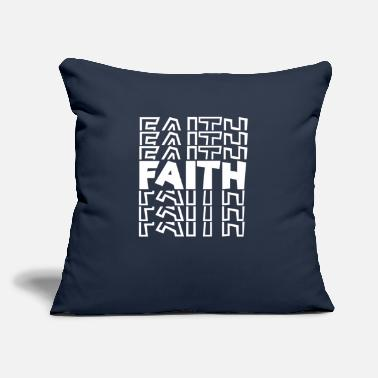 "Faith Faith Faithful - Throw Pillow Cover 18"" x 18"""