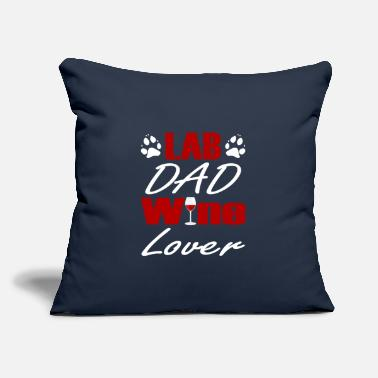 "Labouratory red Wine Lover Dogs Labrador Lab Dad - Throw Pillow Cover 18"" x 18"""