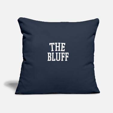 "Bluff The Bluff - Throw Pillow Cover 18"" x 18"""