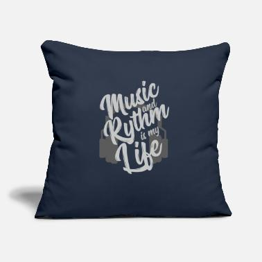 "Music Music and Rythm is my life - GIFT - Throw Pillow Cover 18"" x 18"""