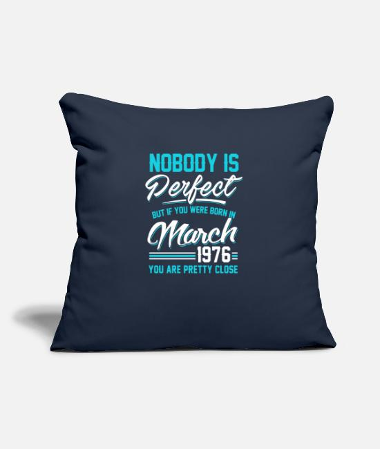 "1976 Pillow Cases - March 1976 You are pretty close perfect - Throw Pillow Cover 18"" x 18"" navy"