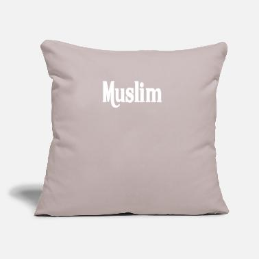 "Muslim MUSLIM - Throw Pillow Cover 18"" x 18"""