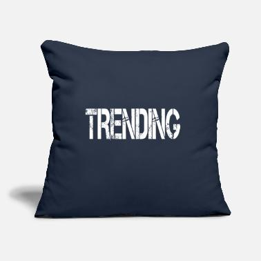 "Trend Trending - Throw Pillow Cover 18"" x 18"""