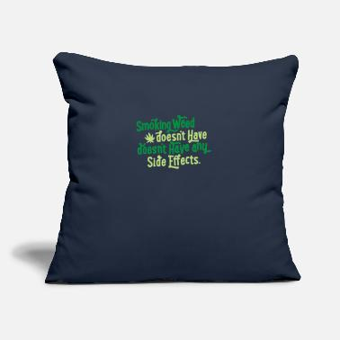 "Smoke Weed Smoking Weed - Throw Pillow Cover 18"" x 18"""