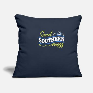"Southerner Southern Sweet Southern Mess - Throw Pillow Cover 18"" x 18"""