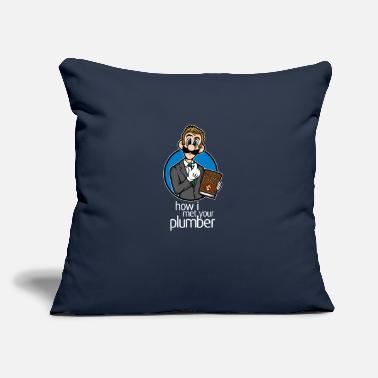 "How I Met Your Mother HOW I MET YOUR PLUMBER - Throw Pillow Cover 18"" x 18"""