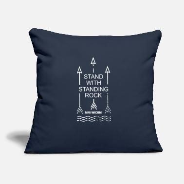 "Stand I stand with standing rock - Throw Pillow Cover 18"" x 18"""