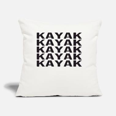 "Kayak kayak kayak kayak - Throw Pillow Cover 18"" x 18"""