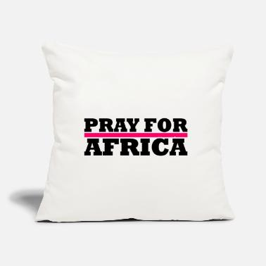 "Africa Africa / Pray For Africa - Throw Pillow Cover 18"" x 18"""