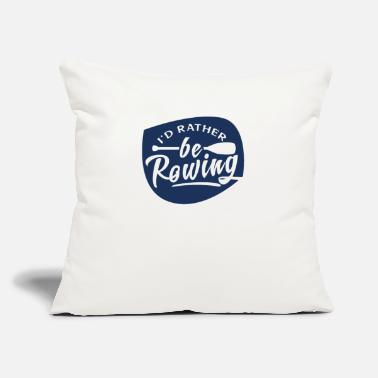 "Rower Rower - Throw Pillow Cover 18"" x 18"""