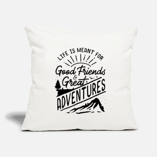 "Gift Idea Pillow Cases - life is meant for good friends and great adventure - Throw Pillow Cover 18"" x 18"" natural white"