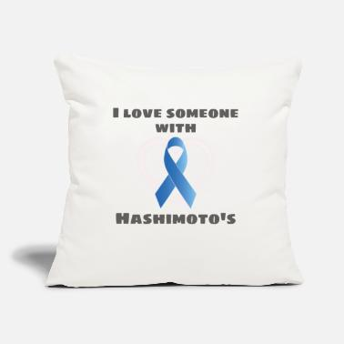 "Hashimoto S Disease Awareness Hashimotos Awareness I Love Someone With - Throw Pillow Cover 18"" x 18"""