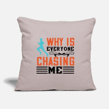 "Group Why Is Everyone Chasing Me - Throw Pillow Cover 18"" x 18"""