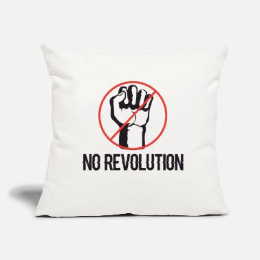 "Revolution no revolution - Throw Pillow Cover 18"" x 18"""
