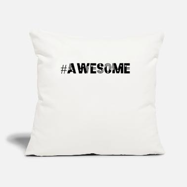 "Awesome awesome - Throw Pillow Cover 18"" x 18"""