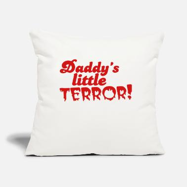 "Little daddy's little terror - Throw Pillow Cover 18"" x 18"""