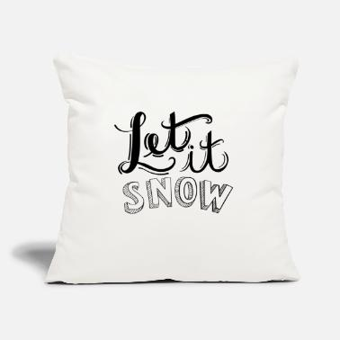 "Snowflake Let it snow - Winter - cold - Swonflake - Throw Pillow Cover 18"" x 18"""