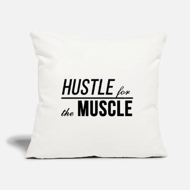 "Motivation Hustle For The Muscle. Fitness motivation slogan - Throw Pillow Cover 18"" x 18"""