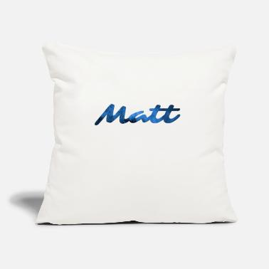 "Matt Matt - Throw Pillow Cover 18"" x 18"""