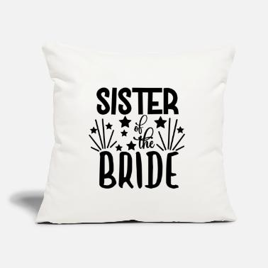 "Wedding Party love loversSister Of The Bride - Wedding Design - Throw Pillow Cover 18"" x 18"""