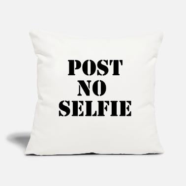 "Post Post no selfie - Throw Pillow Cover 18"" x 18"""