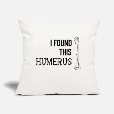 "Champ I Found This Humerus Skeleton Bone Dad Joke Father - Throw Pillow Cover 18"" x 18"""