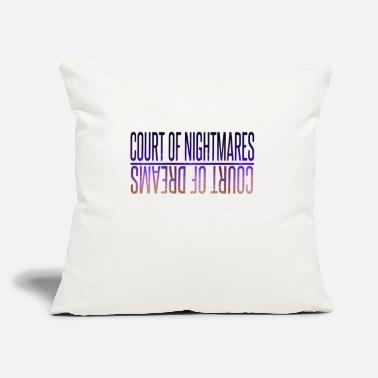 "Court court of nightmares - Throw Pillow Cover 18"" x 18"""