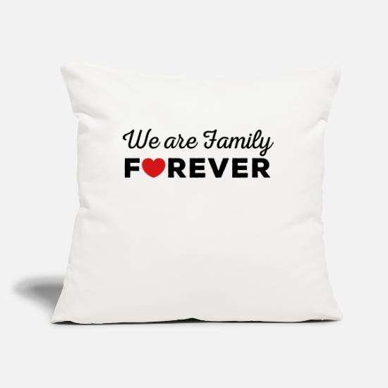 "Family Pillow Cases - We are Family FOREVER - Throw Pillow Cover 18"" x 18"" natural white"
