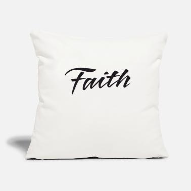 "Faith Faith - Throw Pillow Cover 18"" x 18"""