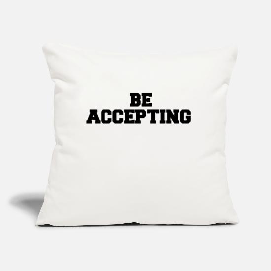 "Bride Pillow Cases - BE ACCEPTING - Throw Pillow Cover 18"" x 18"" natural white"