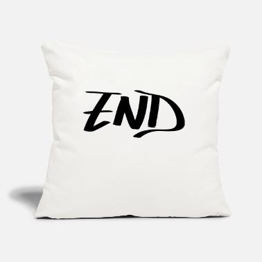 "End end - Throw Pillow Cover 18"" x 18"""