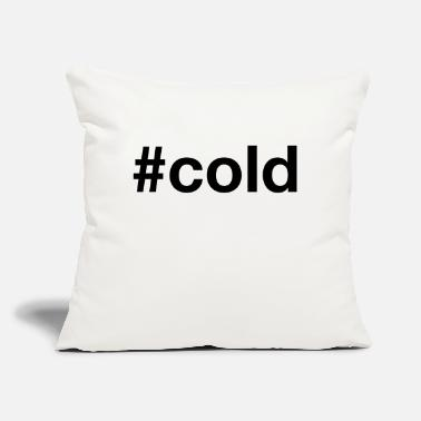 "Cold COLD - Throw Pillow Cover 18"" x 18"""