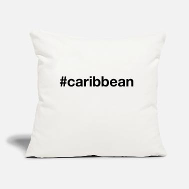 "Caribbean caribbean - Throw Pillow Cover 18"" x 18"""
