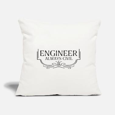"Engineering Always Civil Civil Engineer - Throw Pillow Cover 18"" x 18"""