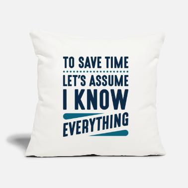 "Genius I Know Everything - Throw Pillow Cover 18"" x 18"""