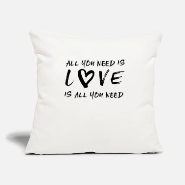 "You All you need is love - Throw Pillow Cover 18"" x 18"""