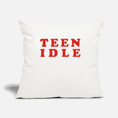 "Teen Teen idle - Throw Pillow Cover 18"" x 18"""