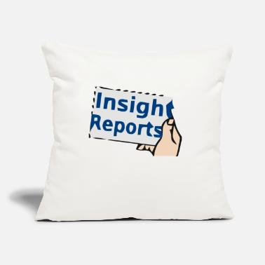 "Insight Insight reports - Throw Pillow Cover 18"" x 18"""