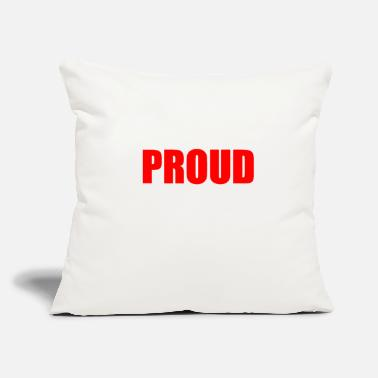 Proud PROUD - Throw Pillow Cover