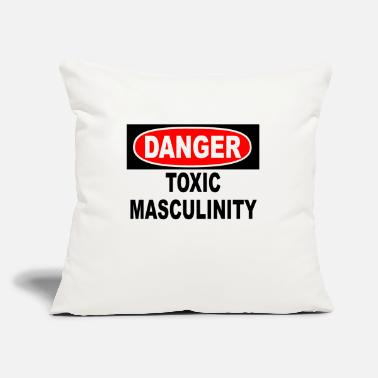 "Masculinity Danger Toxic Masculinity - Throw Pillow Cover 18"" x 18"""