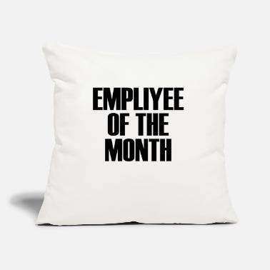 "Employee Of The Month Employee Of The Month - Throw Pillow Cover 18"" x 18"""