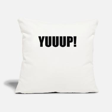 "Humour Yuup Humour - Throw Pillow Cover 18"" x 18"""