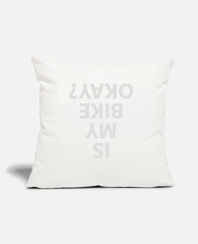 "Biker Pillow Cases - Is My Bike Okay - Throw Pillow Cover 18"" x 18"" natural white"