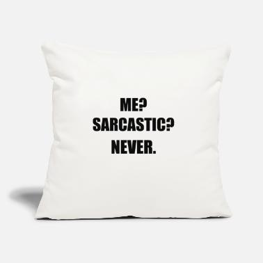 "Sarcastic SARCASTIC - Throw Pillow Cover 18"" x 18"""